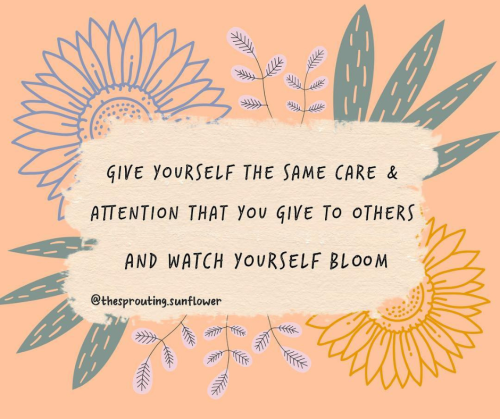 self-care quote the sprouting sunflower