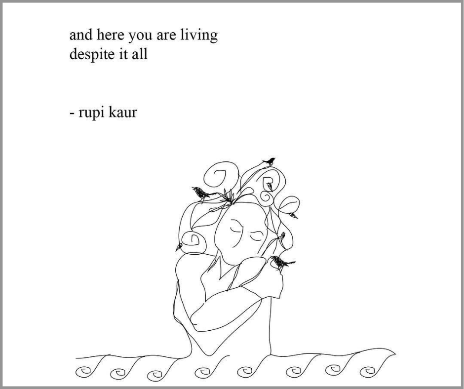 rupi kaur despite it all poem