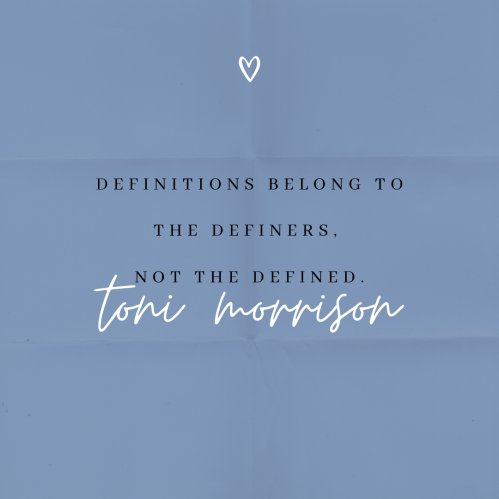 """a quote by tini mirrison that reads, """"definitions belong to the definers, not the defined"""""""