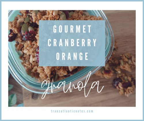 Background: Photo of my homemade gourmet cranberry orange granola in a glass jar. Foreground: A small, slightly translucent turquoise rectangle has the words 'Gourmet Cranberry Orange' in uppercase white lettering. Underneath it is the word 'Granola' written in lowercase cursive white lettering.